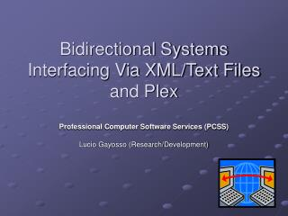 Bidirectional Systems Interfacing Via XML/Text Files and Plex