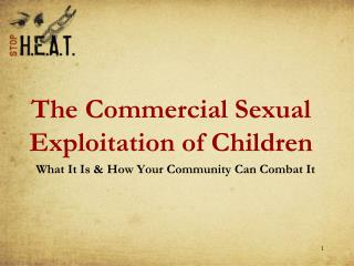 The Commercial Sexual Exploitation of Children