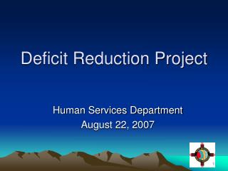 Deficit Reduction Project