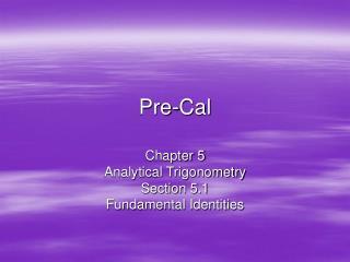 Pre-Cal