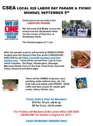 CSEA  LOCAL 828 LABOR DAY PARADE & PICNIC MONDAY, SEPTEMBER  5 th