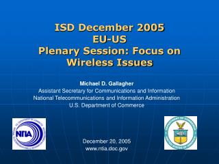ISD December 2005 EU-US  Plenary Session: Focus on Wireless Issues