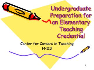 Undergraduate Preparation for an Elementary Teaching Credential