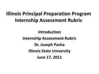 Illinois Principal Preparation Program  Internship Assessment Rubric