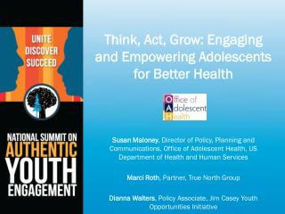 Think, Act, Grow: Engaging  and Empowering Adolescents for Better Health