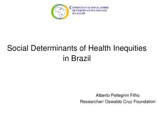Social Determinants of Health Inequities in Brazil