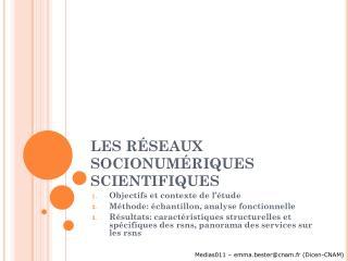 LES RÉSEAUX SOCIONUMÉRIQUES SCIENTIFIQUES