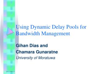 Using Dynamic Delay Pools for Bandwidth Management