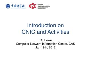 Introduction on  CNIC and Activities