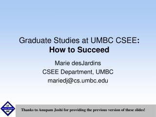Graduate Studies at UMBC CSEE : How to Succeed