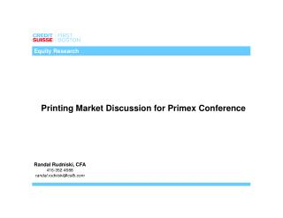 Printing Market Discussion for Primex Conference