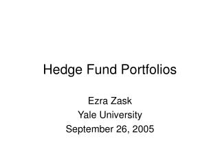 Hedge Fund Portfolios
