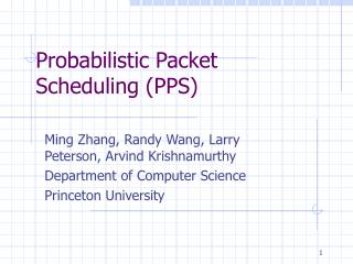 Probabilistic Packet Scheduling (PPS)