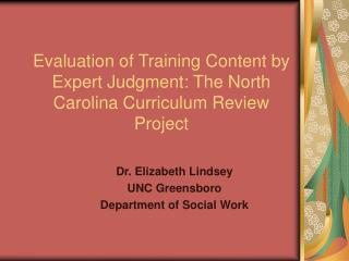 Evaluation of Training Content by Expert Judgment: The North Carolina Curriculum Review Project