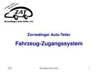 Zornedinger Auto-Teiler Fahrzeug-Zugangssystem