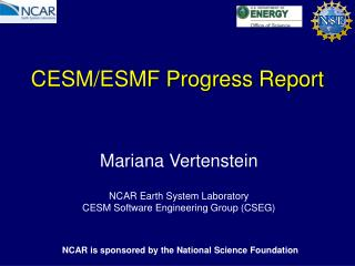 CESM/ESMF Progress Report