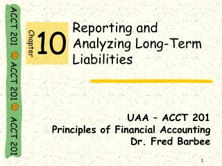 Reporting and               Analyzing Long-Term Liabilities
