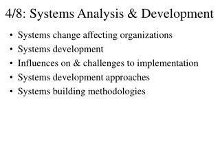 4/8: Systems Analysis & Development