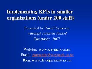 Implementing KPIs in smaller organisations (under 200 staff)