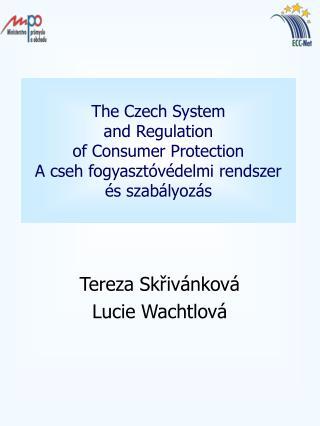 Tereza Skřivánková Lucie Wachtlová