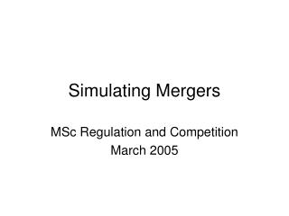 Simulating Mergers