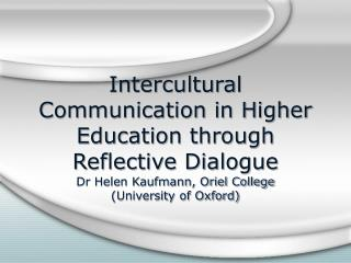 Intercultural Communication in Higher Education through Reflective Dialogue
