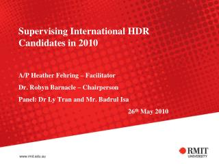 Supervising International HDR Candidates in 2010