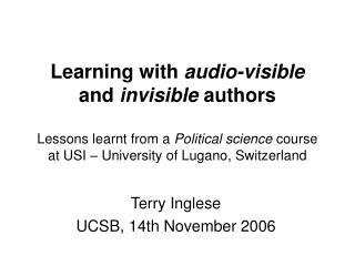 Learning with audio-visible  and invisible authors  Lessons learnt from a Political science course at USI   University o