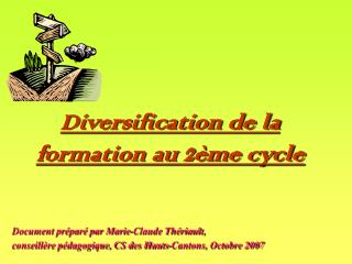 Diversification de la formation au 2ème cycle