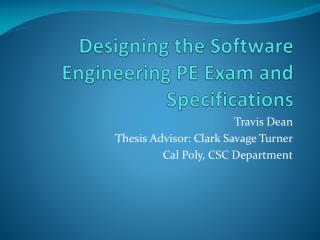 Designing the Software Engineering PE Exam and Specifications