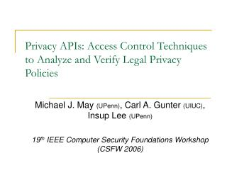 Privacy APIs: Access Control Techniques to Analyze and Verify Legal Privacy Policies