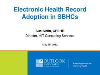Electronic Health Record Adoption in SBHCs