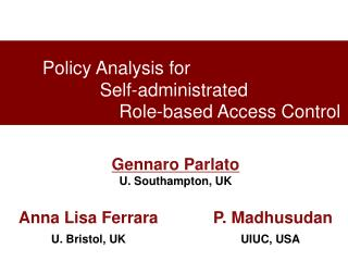 Policy Analysis for  Self-administrated