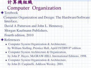 ????? Computer  Organization