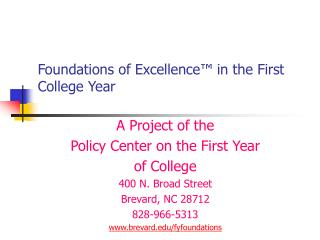 Foundations of Excellence� in the First College Year