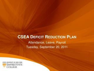 CSEA Deficit Reduction Plan
