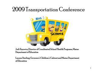 2009 Transportation Conference