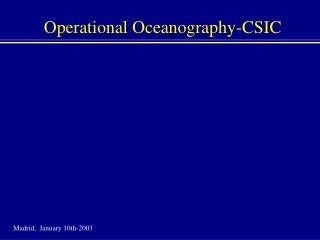 Operational Oceanography-CSIC