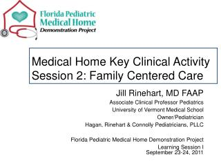Medical Home Key Clinical Activity Session 2: Family Centered Care