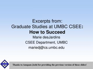 Excerpts from: Graduate Studies at UMBC CSEE : How to Succeed