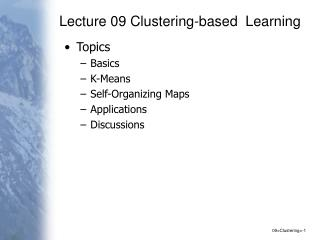 Lecture 09 Clustering-based  Learning