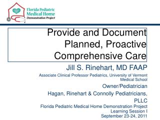 Provide and Document Planned, Proactive Comprehensive Care