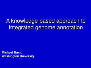 A knowledge-based approach to integrated genome annotation