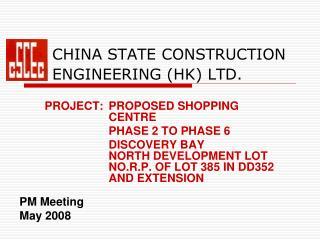 CHINA STATE CONSTRUCTION ENGINEERING (HK) LTD.