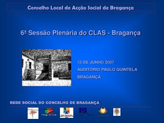 Conselho Local de Ac��o Social de Bragan�a