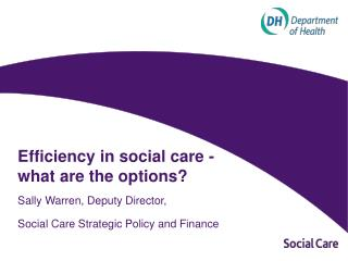 Efficiency in social care - what are the options?