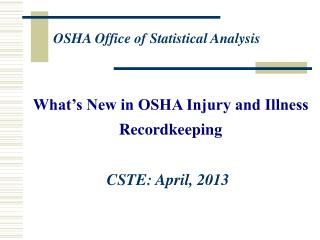 What's New in OSHA Injury and Illness Recordkeeping