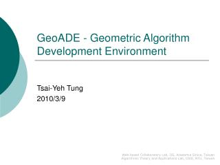 GeoADE - Geometric Algorithm Development Environment