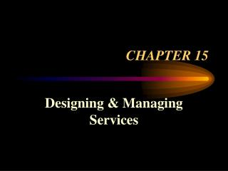 Designing  Managing Services