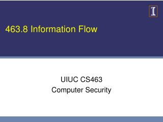 463.8 Information Flow